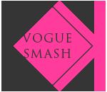 Vogue Smash